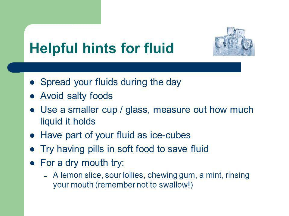 Helpful hints for fluid