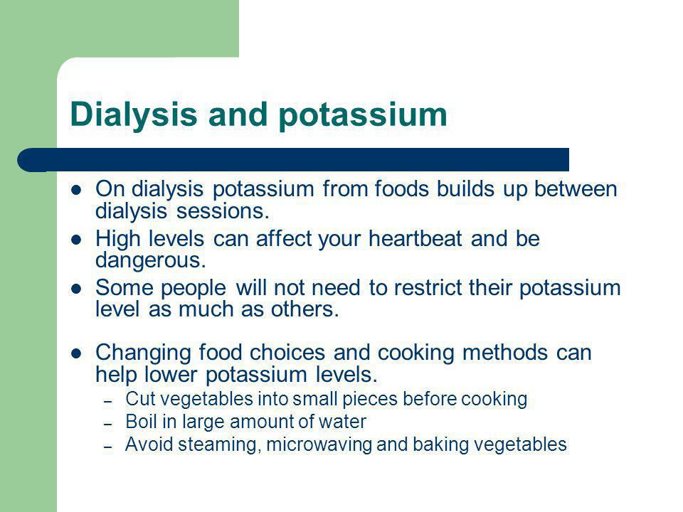 Dialysis and potassium