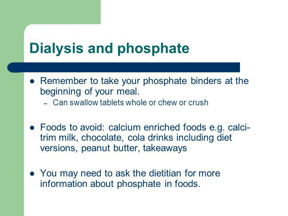Dialysis and phosphate
