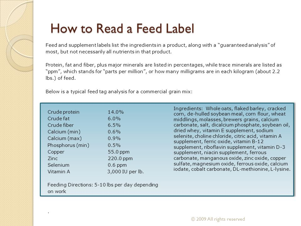 How to Read a Feed Label © 2009 All rights reserved
