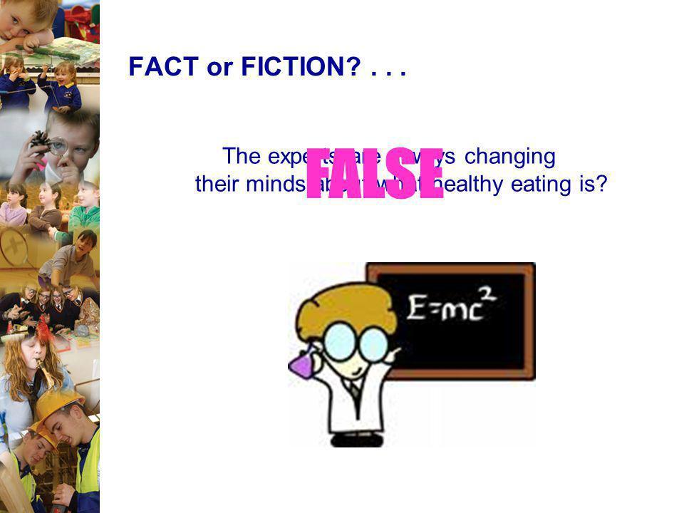 FACT or FICTION. FALSE.