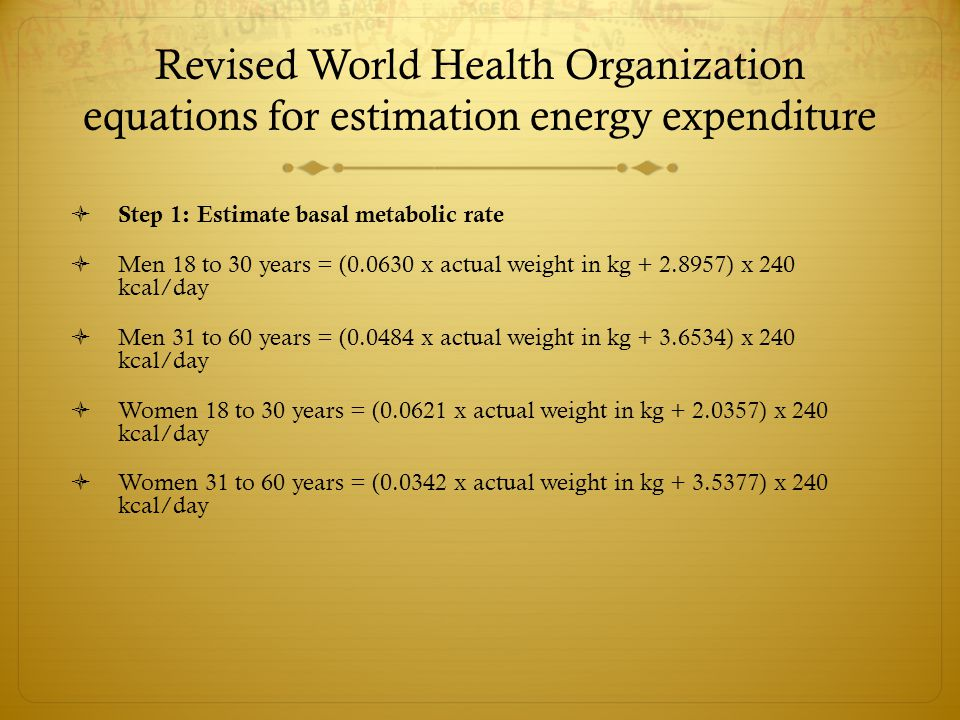Revised World Health Organization equations for estimation energy expenditure