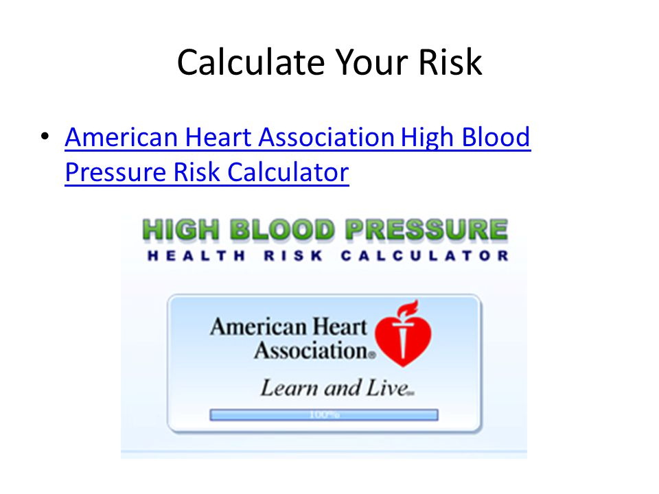 Calculate Your Risk American Heart Association High Blood Pressure Risk Calculator
