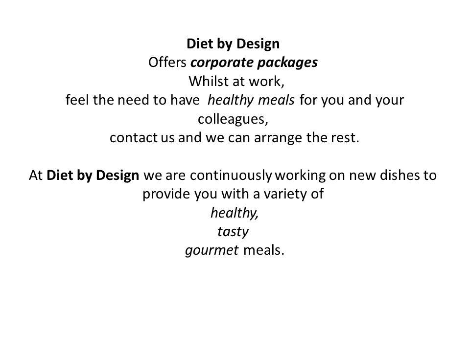 Offers corporate packages Whilst at work,