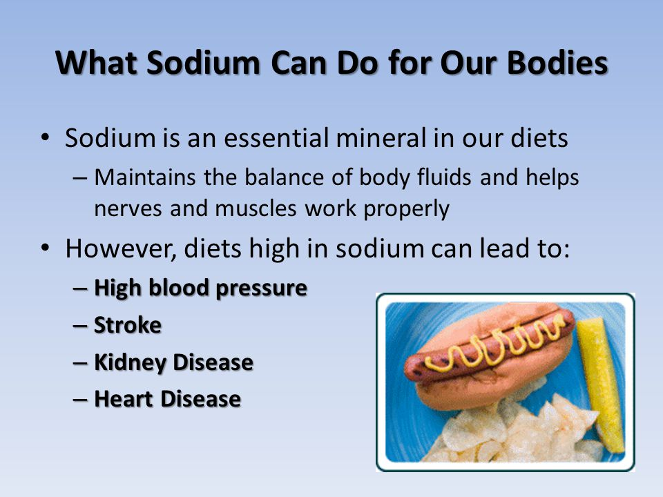 What Sodium Can Do for Our Bodies