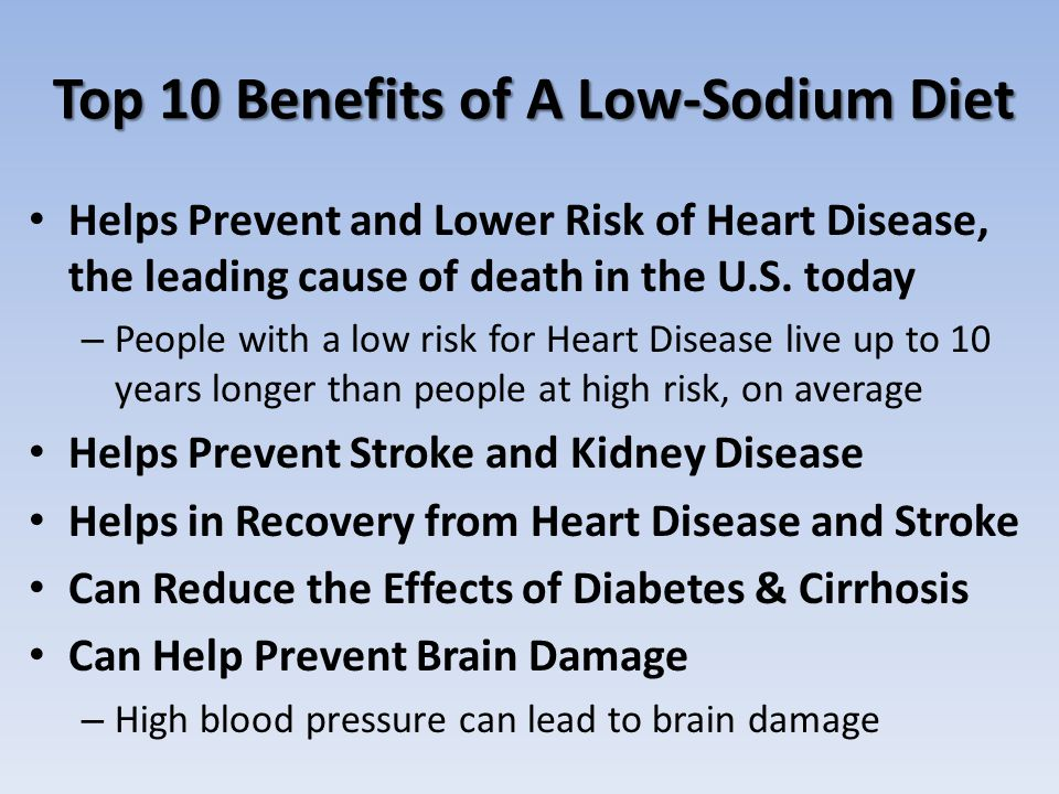 Top 10 Benefits of A Low-Sodium Diet