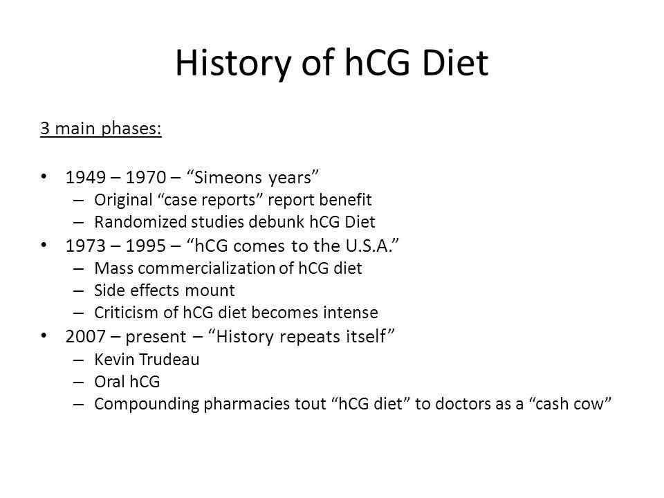 History of hCG Diet 3 main phases: 1949 – 1970 – Simeons years