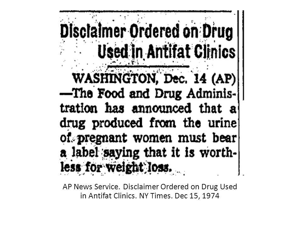 AP News Service. Disclaimer Ordered on Drug Used in Antifat Clinics