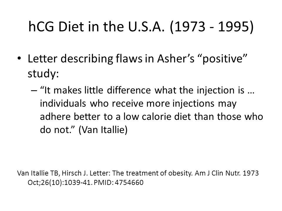 hCG Diet in the U.S.A. (1973 - 1995) Letter describing flaws in Asher's positive study: