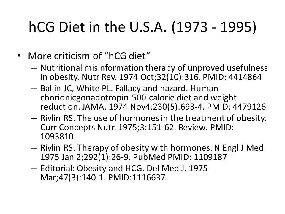 hCG Diet in the U.S.A. (1973 - 1995) More criticism of hCG diet