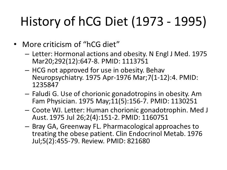 History of hCG Diet (1973 - 1995) More criticism of hCG diet