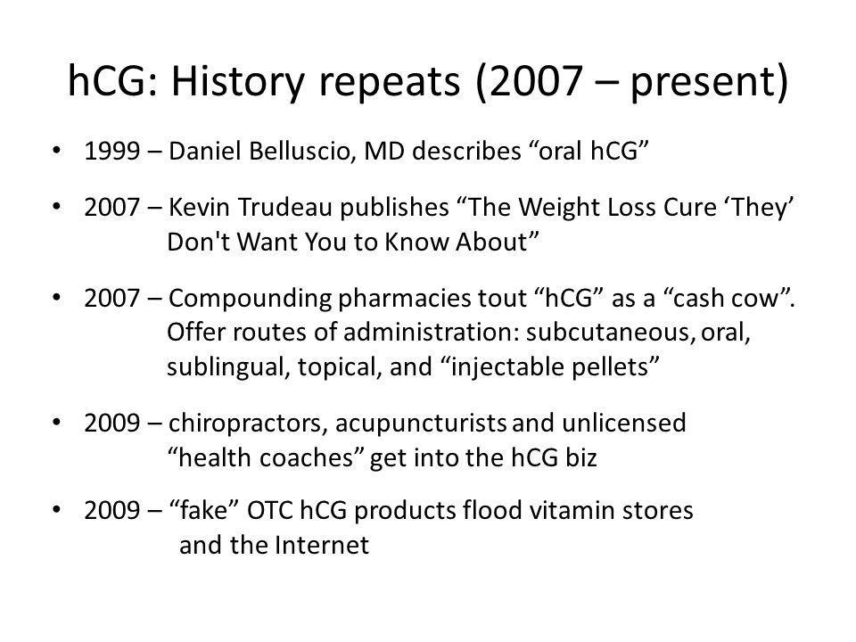 hCG: History repeats (2007 – present)