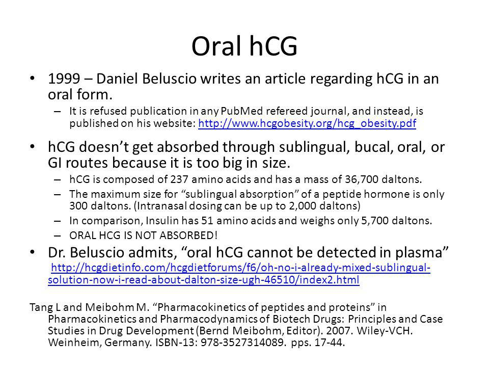 Oral hCG 1999 – Daniel Beluscio writes an article regarding hCG in an oral form.