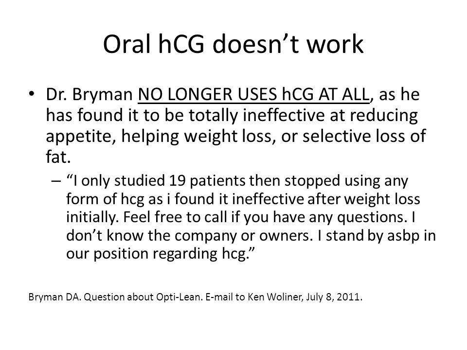 Oral hCG doesn't work