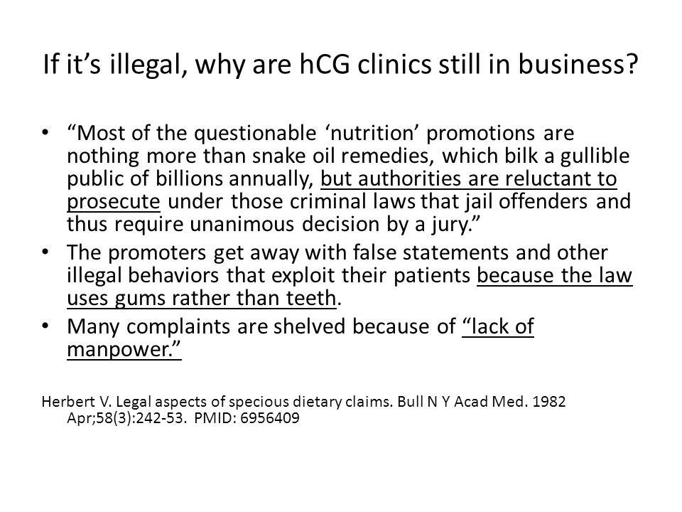 If it's illegal, why are hCG clinics still in business
