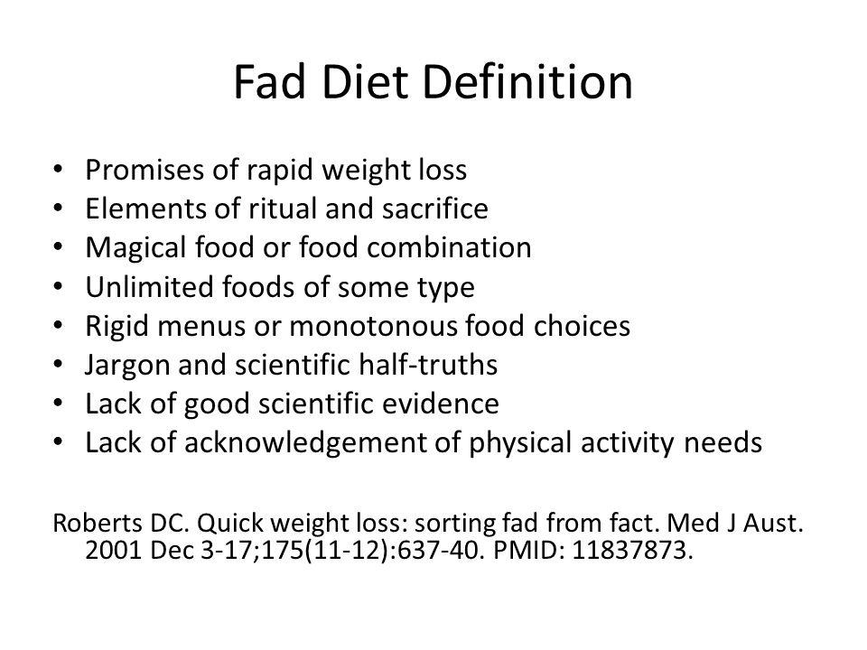 Fad Diet Definition Promises of rapid weight loss