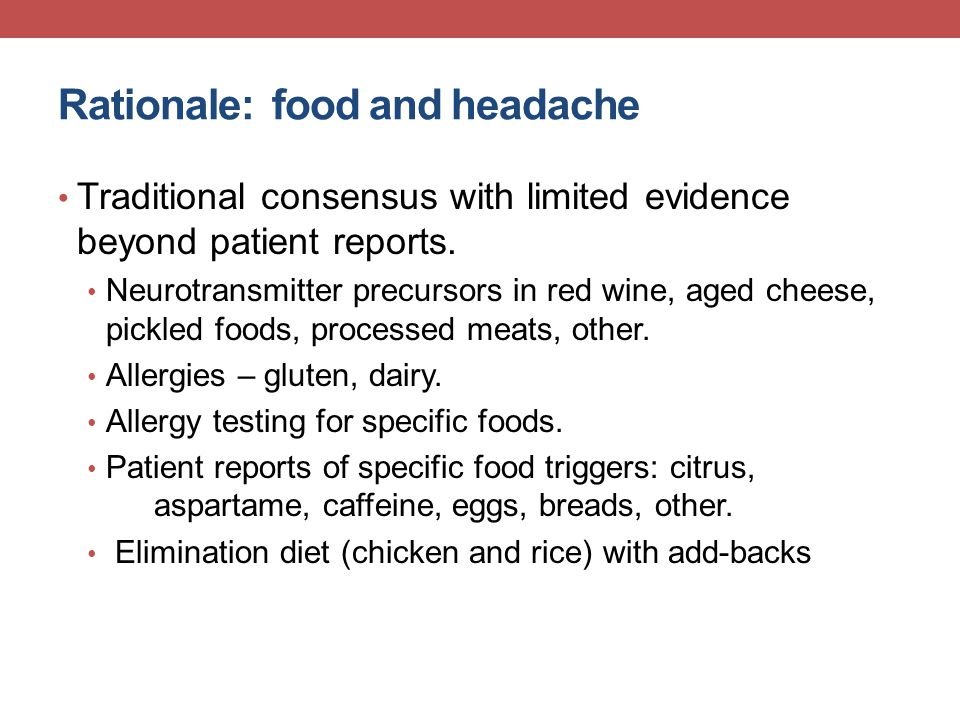 Rationale: food and headache