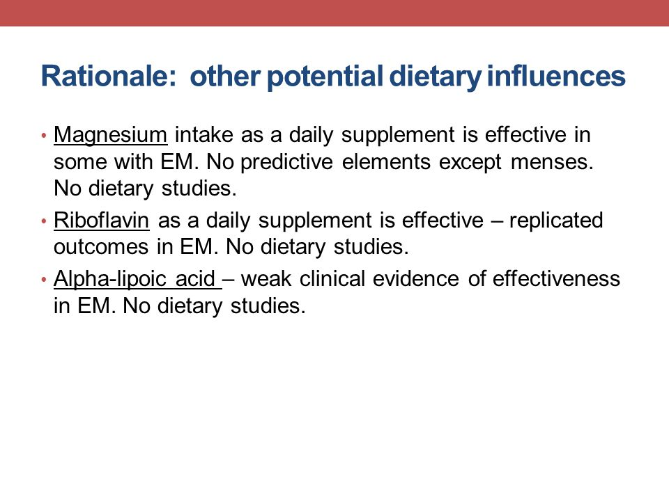 Rationale: other potential dietary influences