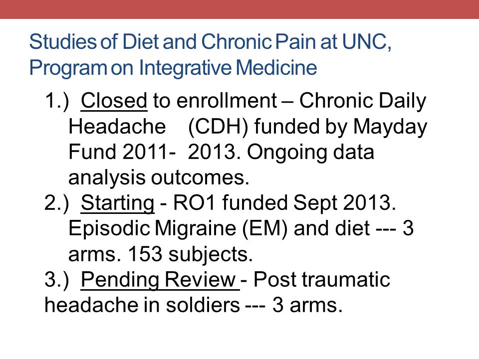 Studies of Diet and Chronic Pain at UNC, Program on Integrative Medicine