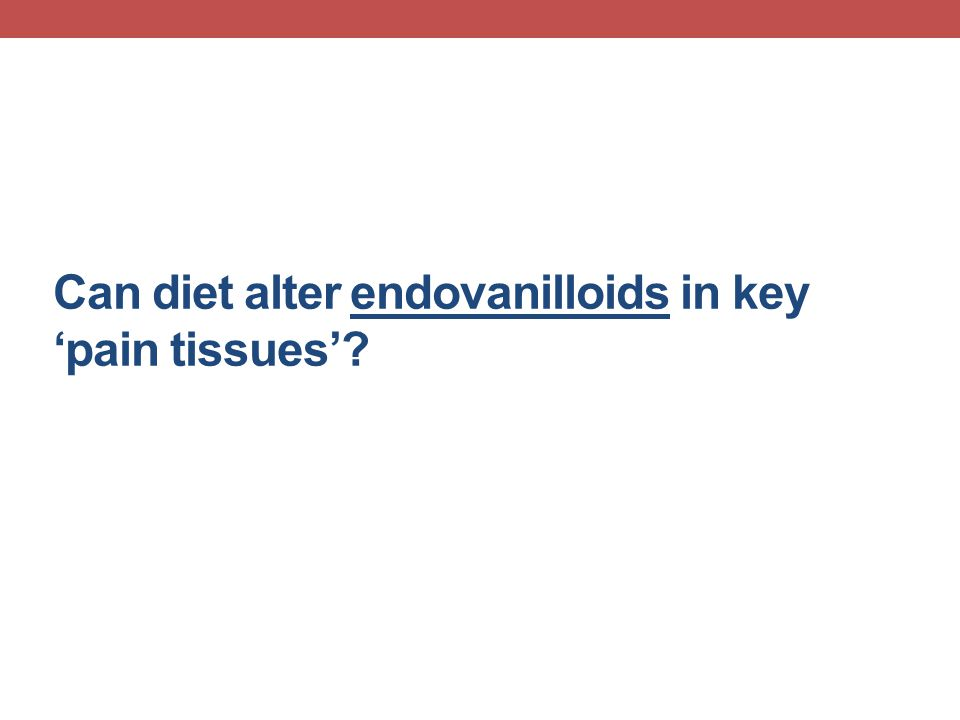 Can diet alter endovanilloids in key 'pain tissues'