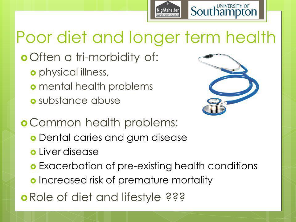 Poor diet and longer term health