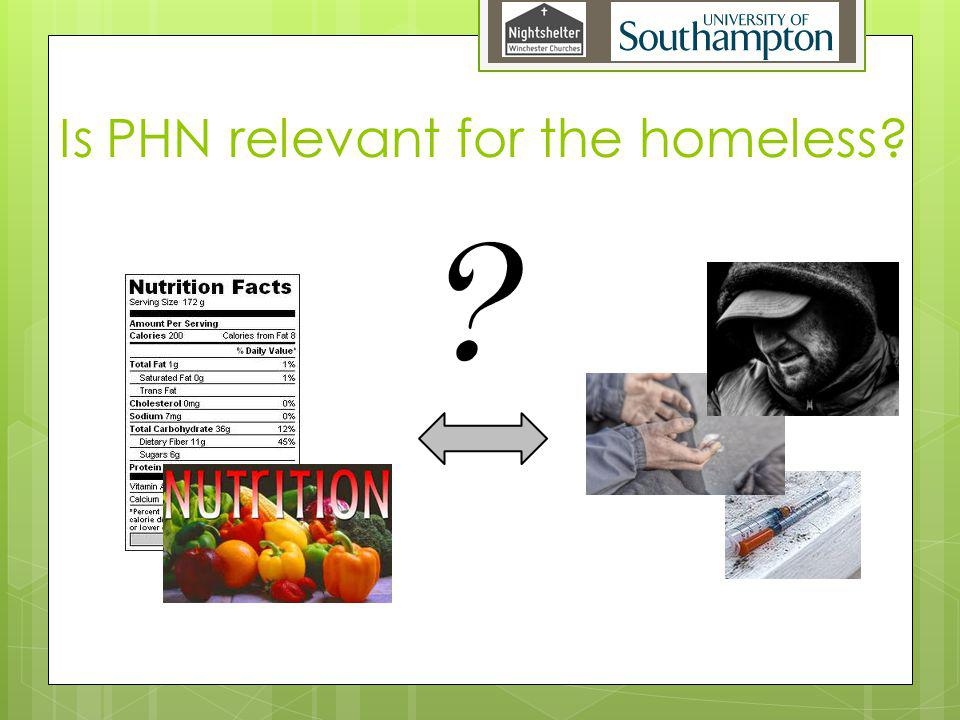 Is PHN relevant for the homeless