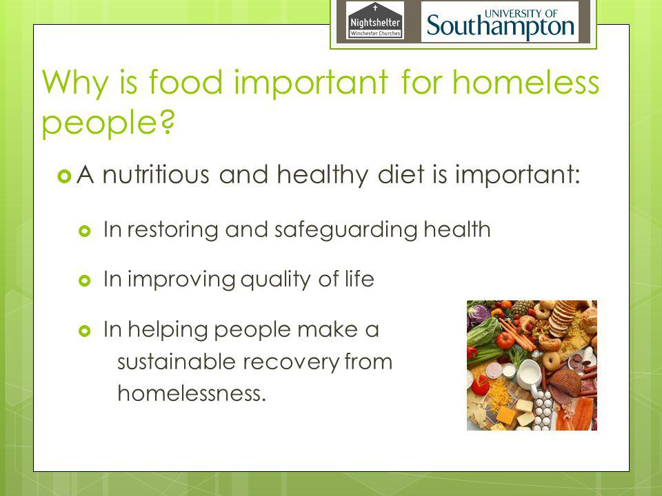 Why is food important for homeless people