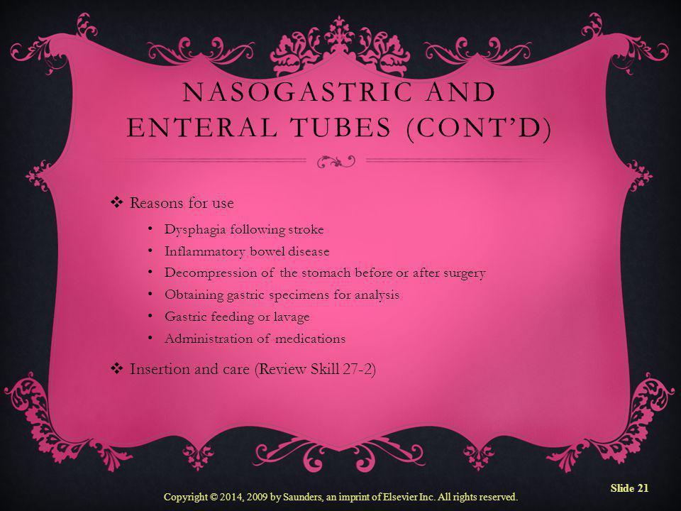 Nasogastric and Enteral Tubes (cont'd)