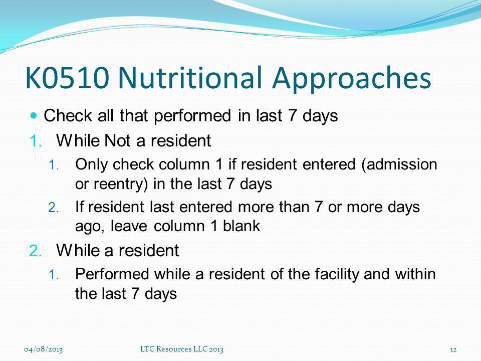 K0510 Nutritional Approaches