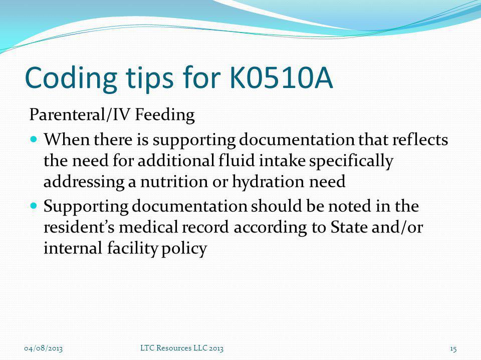 Coding tips for K0510A Parenteral/IV Feeding