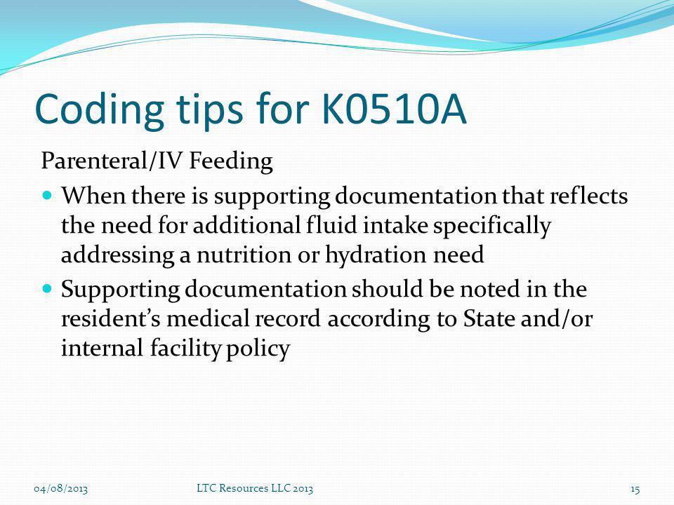 Coding tips for K0510A Parenteral/IV Feeding