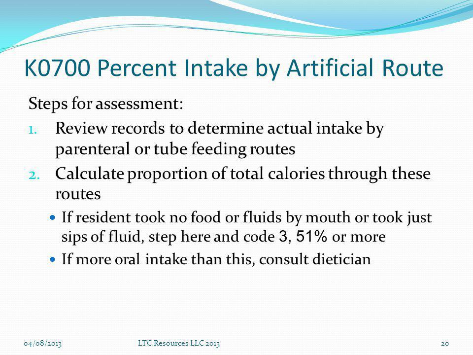 K0700 Percent Intake by Artificial Route