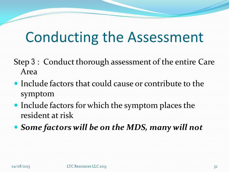 Conducting the Assessment
