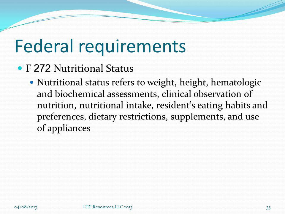 Federal requirements F 272 Nutritional Status