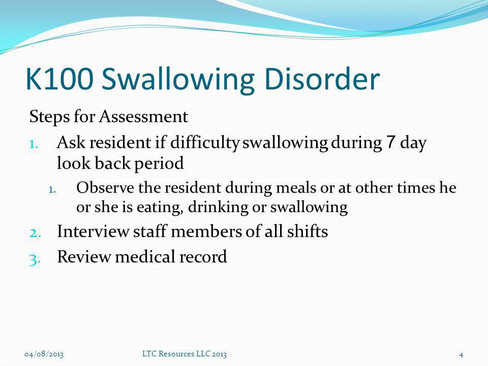 K100 Swallowing Disorder Steps for Assessment