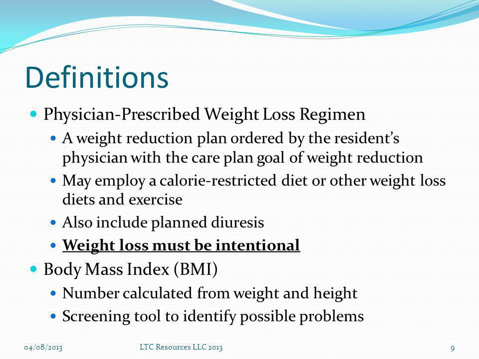 Definitions Physician-Prescribed Weight Loss Regimen