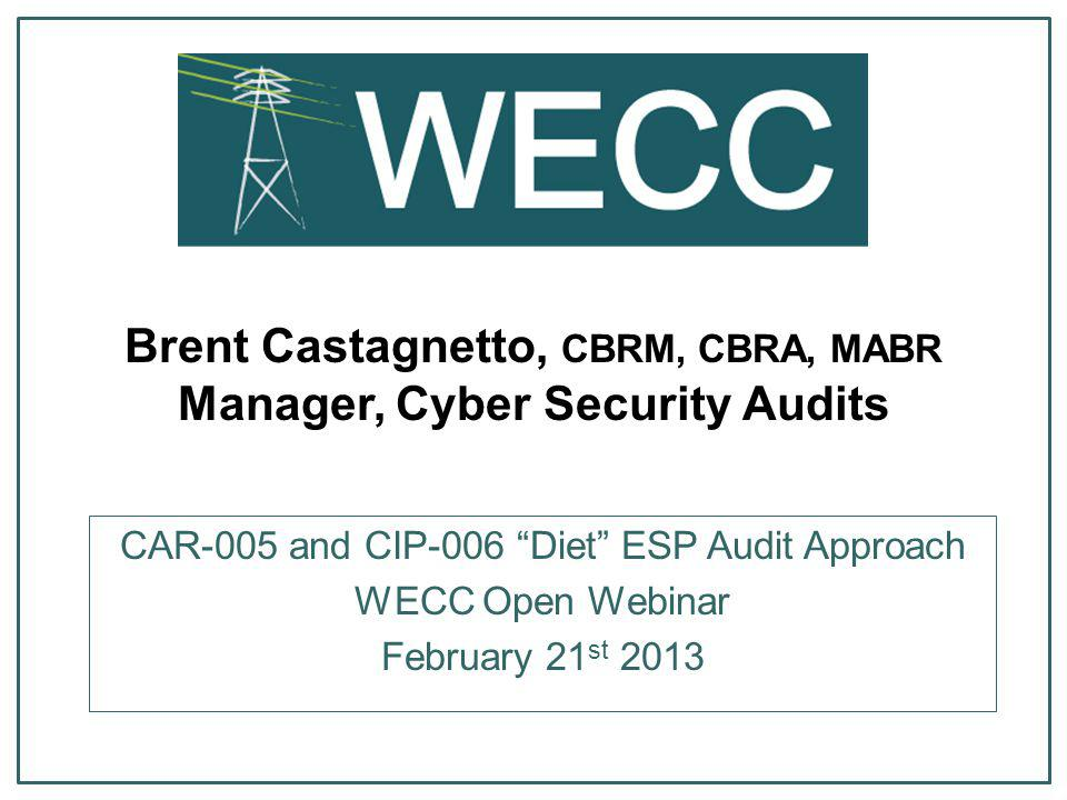 Brent Castagnetto, CBRM, CBRA, MABR Manager, Cyber Security Audits