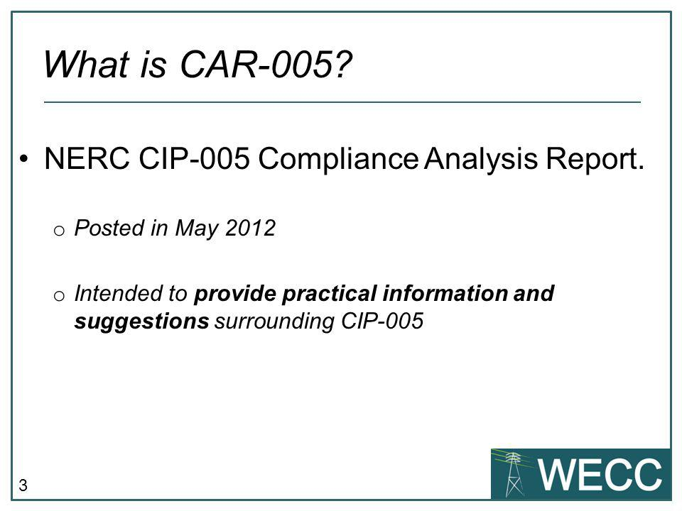 What is CAR-005 NERC CIP-005 Compliance Analysis Report.