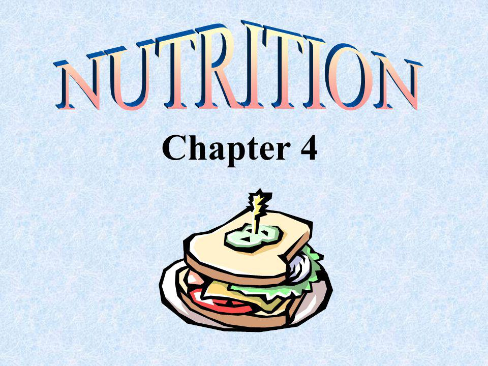 NUTRITION Chapter 4