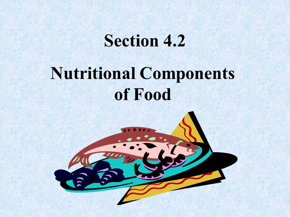 Nutritional Components of Food
