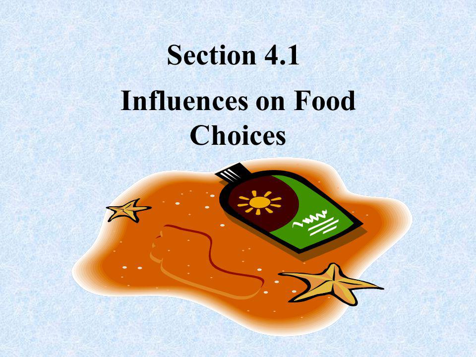 Influences on Food Choices