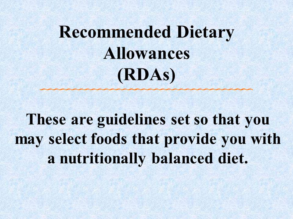 Recommended Dietary Allowances (RDAs)