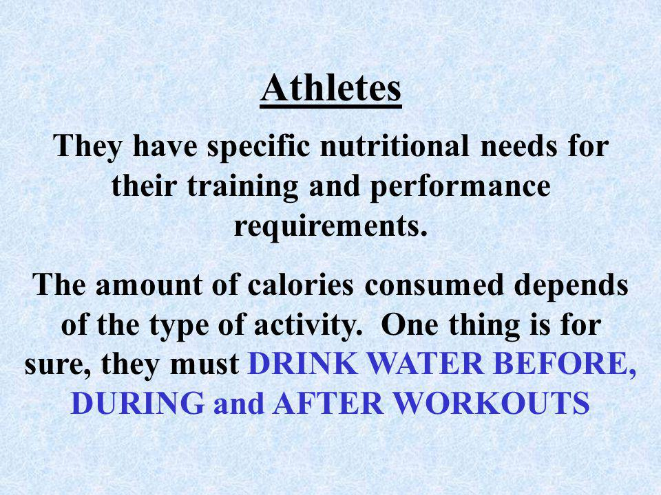 Athletes They have specific nutritional needs for their training and performance requirements.