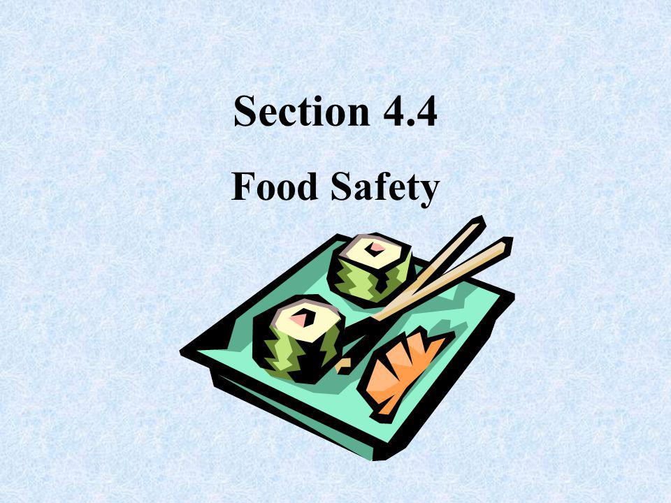 Section 4.4 Food Safety