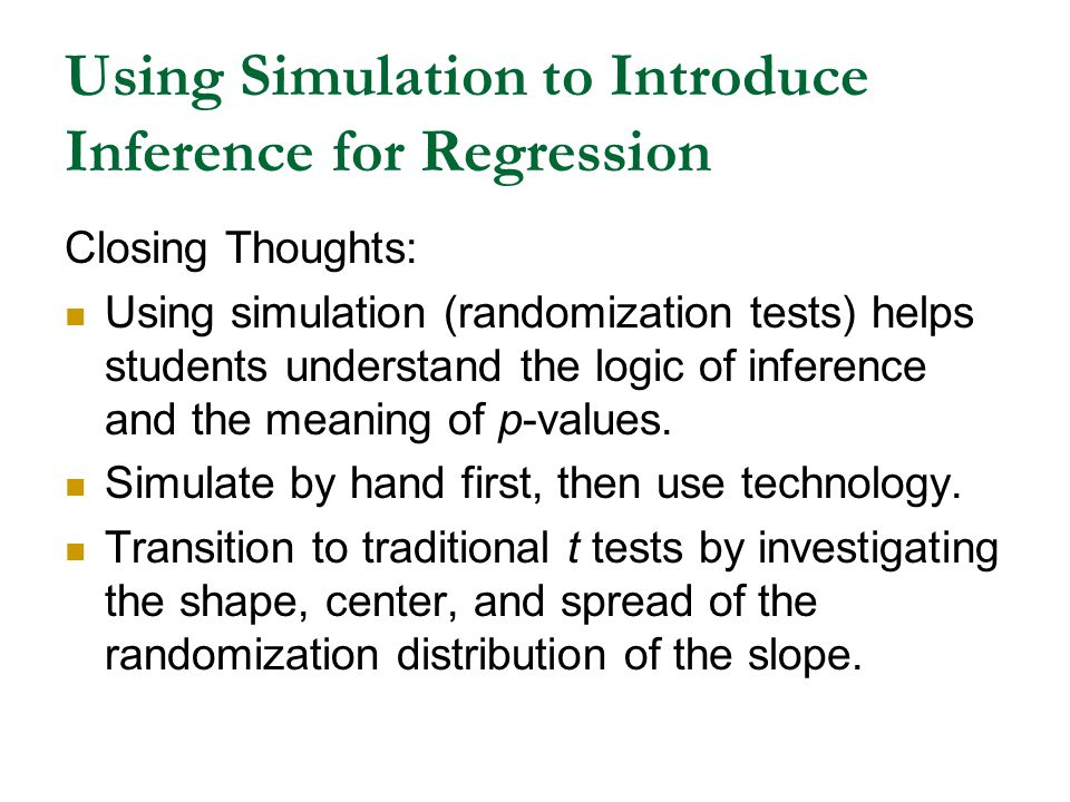 Using Simulation to Introduce Inference for Regression
