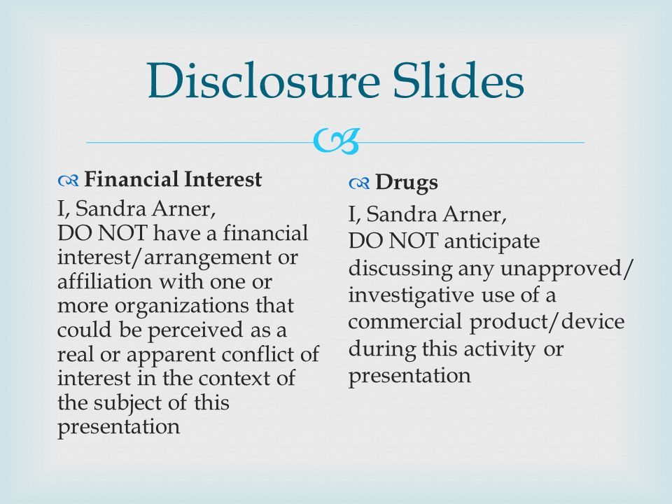 Disclosure Slides Financial Interest