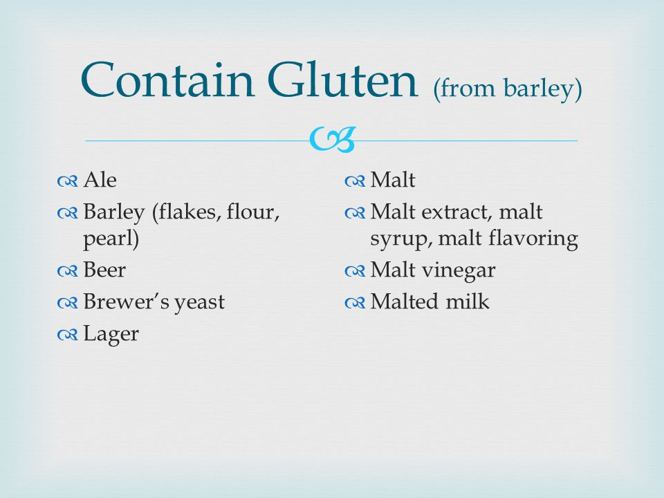 Contain Gluten (from barley)