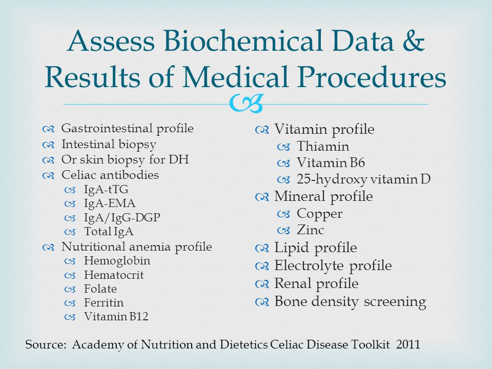 Assess Biochemical Data & Results of Medical Procedures