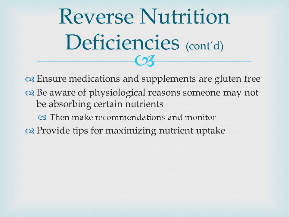 Reverse Nutrition Deficiencies (cont'd)