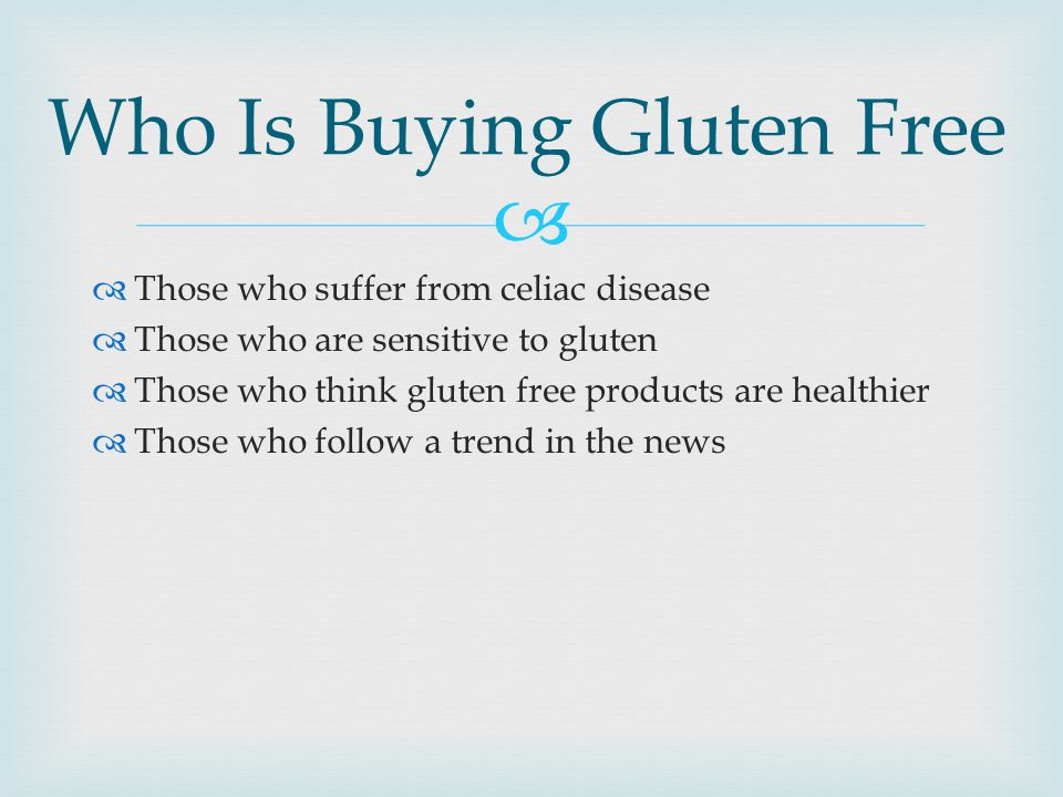 Who Is Buying Gluten Free